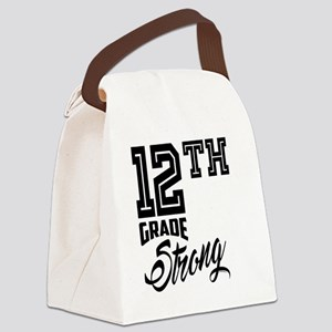 12th Grade Strong Canvas Lunch Bag